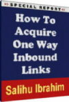 How To Acquire One Way Inbound