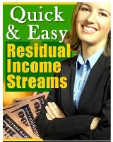 Quick & Easy Residual Income Streams